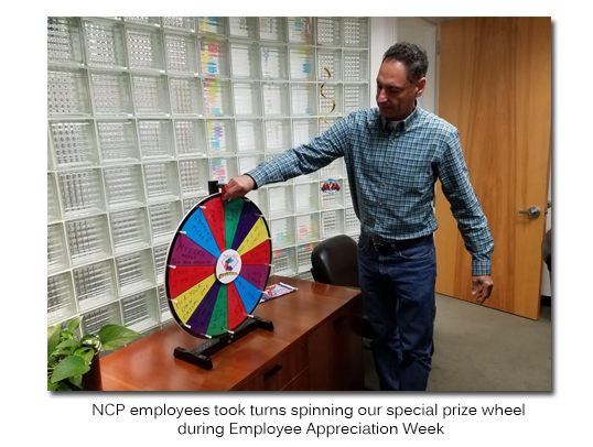NCP employees took turns spinning our special prize wheel during Employee Appreciation Week